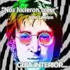 NOS HICIERON CREER poema de John Lennon