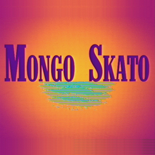 Mongo Skato - Gimme Some