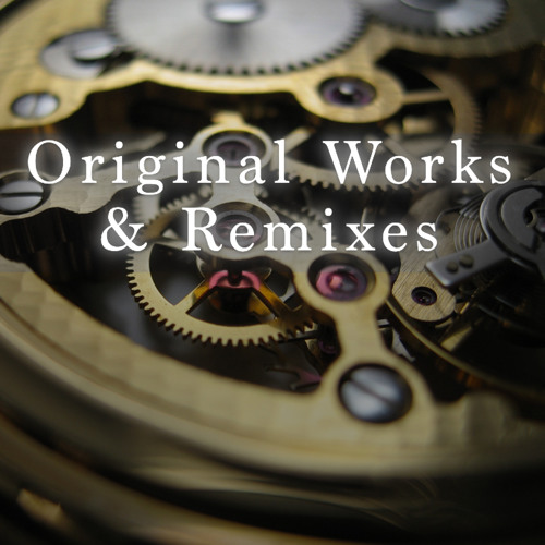 Original Works and Remixes