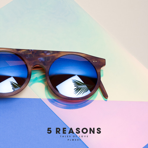 5 Reasons — Tales Of Love (feat. Patrick Baker)