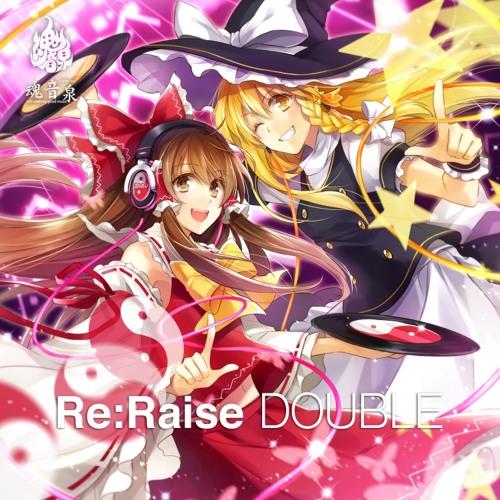 tos023『Re:Raise DOUBLE/魂音泉』xfade