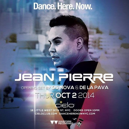 Live From Cielo - Dance.Here.Now. 10.2.14