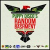 Equiknoxx Music Presents Puppy Disco's Random Bashment