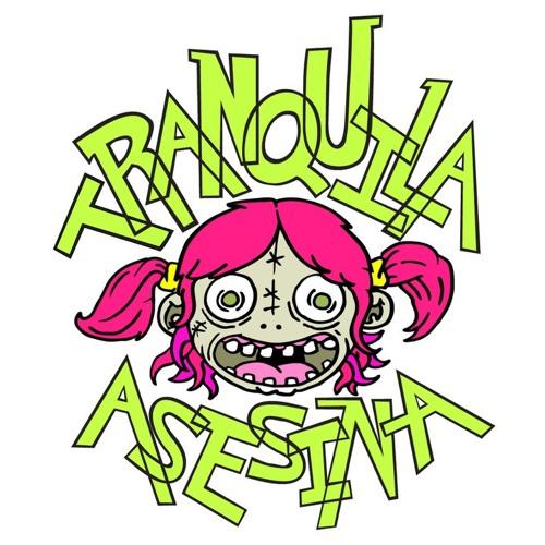TRANQUILA ASESINA - HEY TU 2013 (MAQUETA)