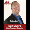 Episode#1 Being Authentic with Guest Dan Munro