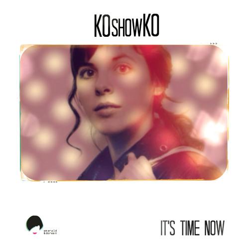 KOshowKO - It's Time Now EP