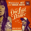 Taiwan MC - One Last Dance Feat Anouk Aiata