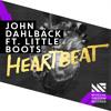John Dahlback Feat. Little Boots - Heartbeat (Original Mix) [OUT NOW]