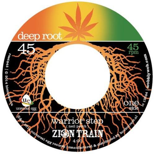 Warrior 7 inch  - Zion Train - Deep Root 045 - released Nov 17th 2014