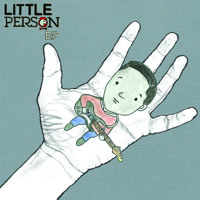 Little Person - Way Ahead of the Apple