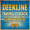 (Mistajam BBC Radio 1 'Exclusive') Deekline - Take It Back ft. Asha Rae & PSG