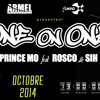 Prince Mo Feat Rosco & SIH  Mo One On One