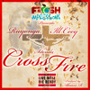Cross Fire  Ft Ill Ceey And Sitenda (Prod By Abaasa)