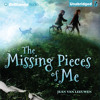 The Missing Pieces of Me by Jean Van Leeuwen