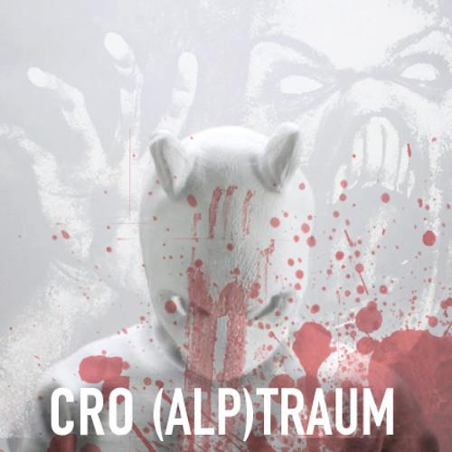Cro - (Alp)Traum /w Tow.B & Tease