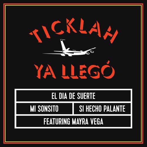Ticklah - El Dia De Suerte (Vocal)