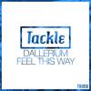 Dallerium - Feel This Way