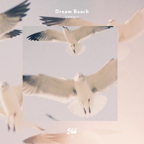 shh011: Dream Beach - Missing Peace