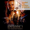 Star Wars I The Phantom Menace: Duel of the Fates - Istanbul Film Music Orchestra