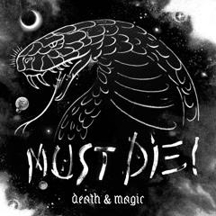 MUST DIE! - Project Ghost