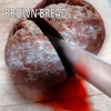 Brown Bread - Free Download