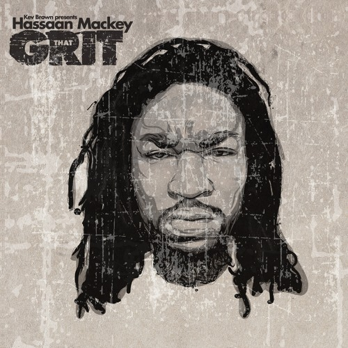 "Kev Brown & Hassaan Mackey ""That Grit"" (album stream)"