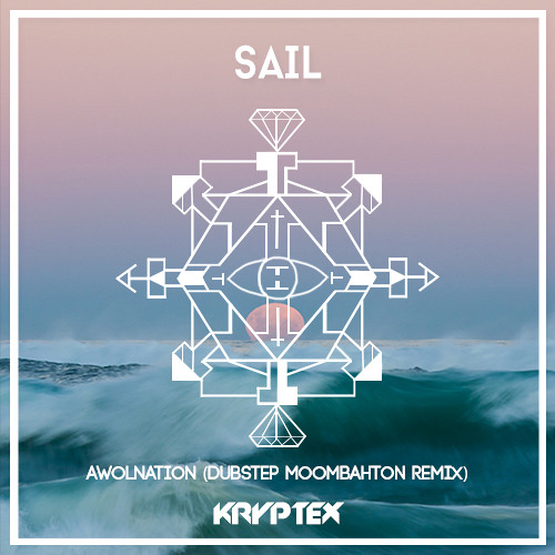 Awolnation - Sail (Kryptex Dubstep Mix)