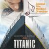 Titanic Suite - Istanbul Film Music Orchestra