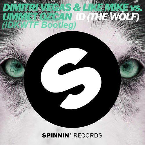 Dimitri Vegas & Like Mike vs Ummet Ozcan - ID (The Wolf)