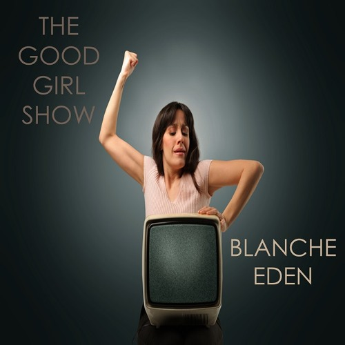The Good Girl Show |Free Download|