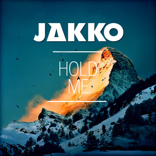 JAKKO - Hold Me (Original Mix)