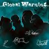 1.Every Time I Speak Feat A.R.E.S. Da Voice And Y ? -GLOBAL WARNING VOL 2
