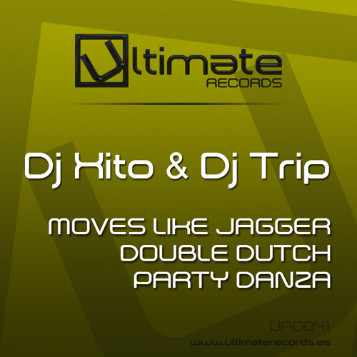 URD 041 :: Dj Xito & Dj Trip - Moves like Jagger (Out 6 Nov)