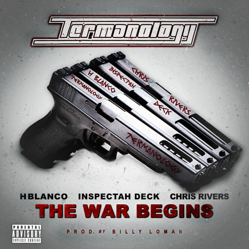 The War Begins Feat Inspectah Deck, Chris Rivers & H Blanco (Prod By Billy Loman)