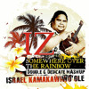 Israel Kamakawiwo Ole - Somewhere Over The Rainbow (Double G Dedicate Mashup)