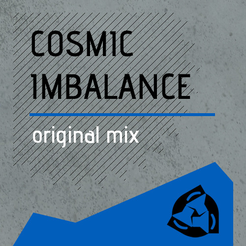 Eksrr - Cosmic Imbalance (original mix) [FREE DOWNLOAD]
