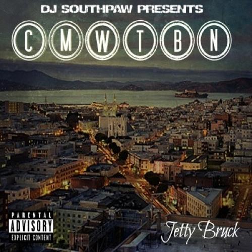 JETTY BRUCK Ft DJ SOUTHPAW- MY BLUNT