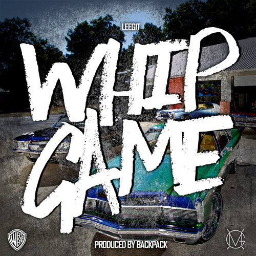 WHIP GAME(DIRTY) PROD. BY BACKPACK - LEEGIT[MIXED BY SCOTTIENGINEER]