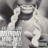 MONDAY MINI-MIX - Episode 02