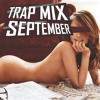 BEST TRAP MIX - 2014 | TRAP MUSIC (EP #2 by TheFreigeist)