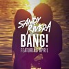 Sandy Rivera feat. April - BANG! (Kings Of Tomorrow ReVox Mix)