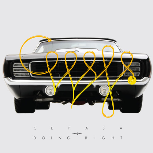 CEPASA - DOING RIGHT (ALBUM 2012)