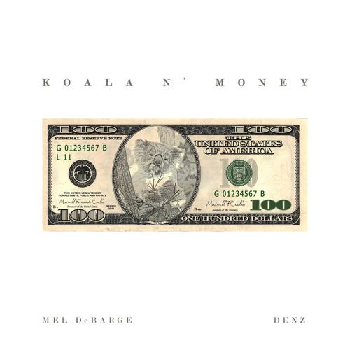Koala N' Money (Mel DeBarge + DenZ Remix)