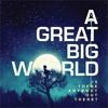 Already Home - A Great Big World