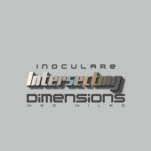 Inoculare Intersecting Dimensions Album [2016]