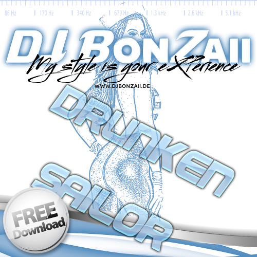 Drunken Sailor (Bigroom Remix) ***FREE DOWNLOAD***