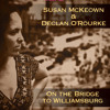 On The Bridge To Williamsburg (with Declan O'Rourke)