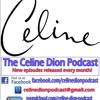 The Celine Dion Podcast Ep 5