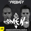 The Prodigy - Omen (Cesqeaux & Mike Cervello Bootleg) [ADE EXCLUSIVE]
