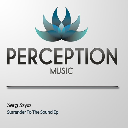 Surrender to the sound EP [PERCEPTION MUSIC]